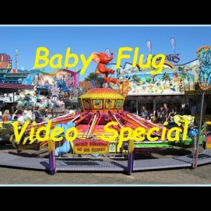 "Kinderkarussell ""Baby Flug"" Kirmes Funfair Mix Video Special Vol. 22"
