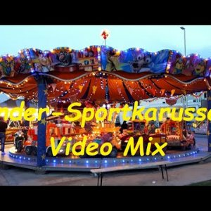 "Kinderkarussell ""Sportkarussell"" Funfair Kirmes Mix Video Special Vol. 25"
